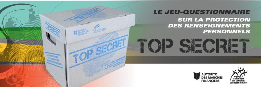 Le jeu-questionnaire : TOP SECRET